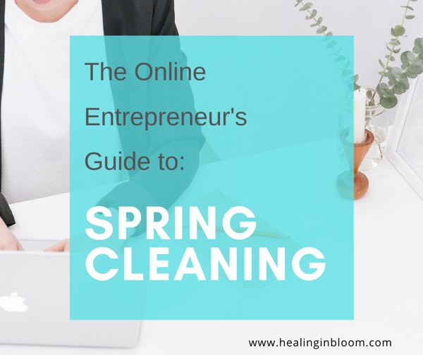 The Online Entrepreneur's Guide to Spring Cleaning