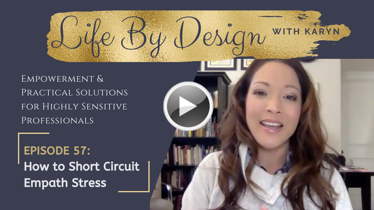[LBD #57] How to Short Circuit Empath Stress